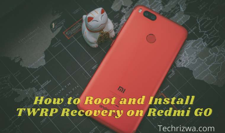 How to Root and Install TWRP Recovery on Redmi