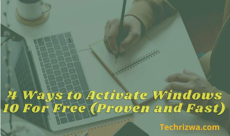 4 Ways to Activate Windows 10 For Free (Proven and Fast)