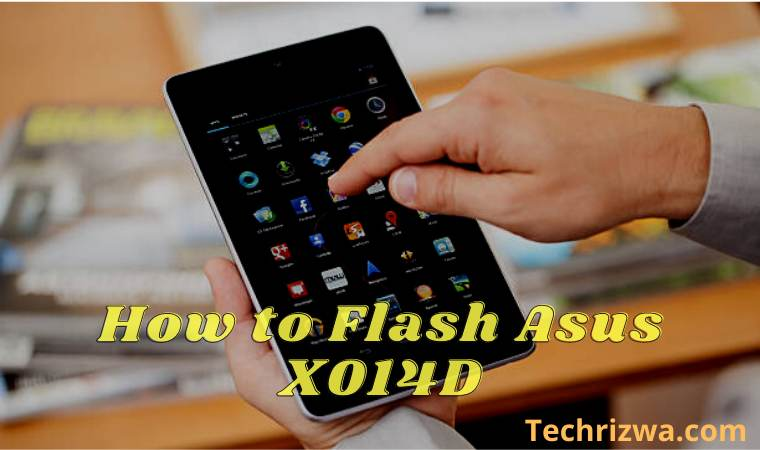 How to Flash Asus X014D