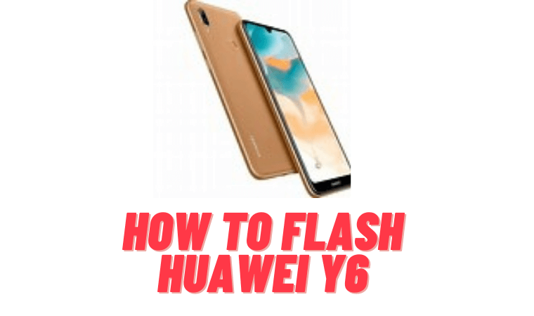 How to Flash Huawei Y6