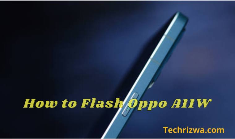 How to Flash Oppo A11W