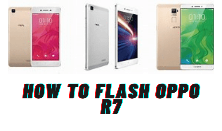 How to Flash Oppo R7