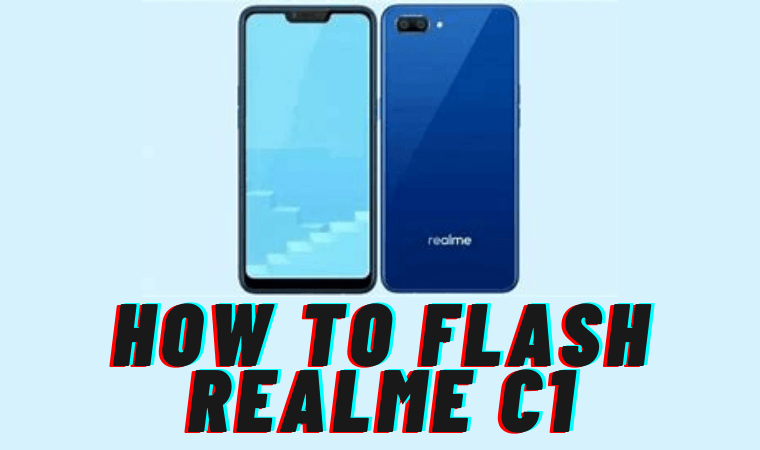 How to Flash Realme C1