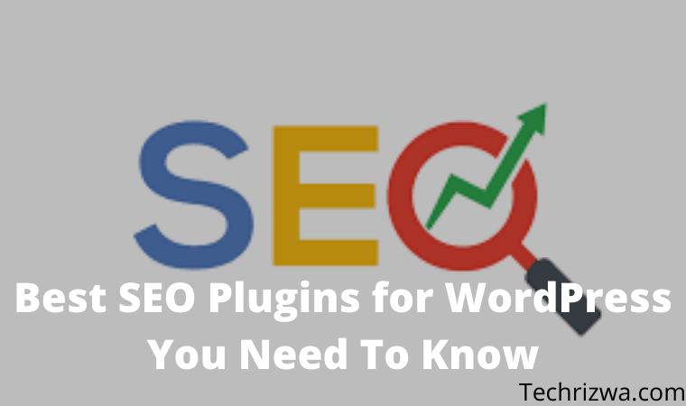 Best SEO Plugins for WordPress You Need To Know