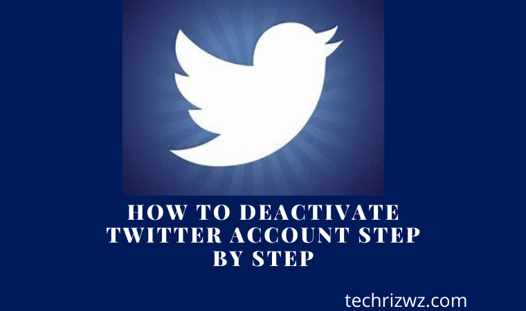 How to deactivate Twitter account Step by Step