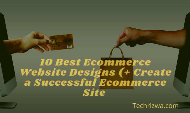 10 Best Ecommerce Website Designs (+ Create a Successful Ecommerce Site